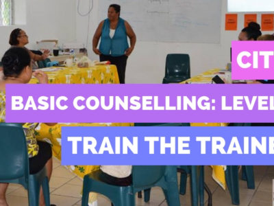 Basic Counselling: Level 3; Train the Trainer – 10th November